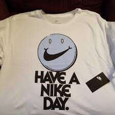 "WTS - THE NIKE TEE - ""Have a Nike day"""